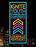 img - for Ignite Youth Evangelism Conference book / textbook / text book