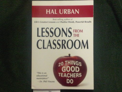 Lessons From The Classroom 20 Things Good Teachers Do