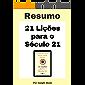 21 Lições para o Século 21 - Resumo Completo : Aprenda todos os principais conceitos