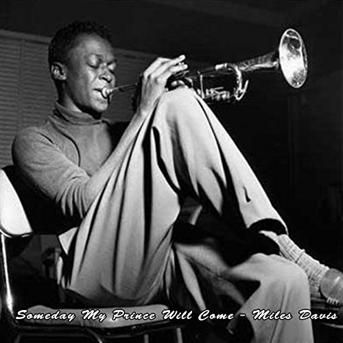Someday My Prince Will Come - Miles Davis (Someday My Prince Will Come)