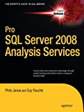 img - for Pro SQL Server 2008 Analysis Services (Expert's Voice in SQL Server) book / textbook / text book