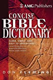 The AMG Concise Bible Dictionary, Don Fleming, 0899576753