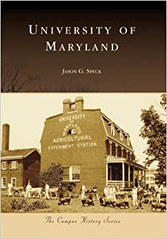 University of Maryland (Campus History)