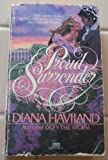 Proud Surrender, Diana Haviland, 0449124061