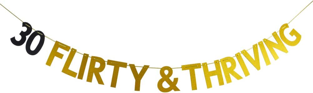 30 Flirty & Thriving Banner, 30th Birthday Bunting Sign, Dirty Thirty Party Decorations, Dirty 30 Party Sign, Gold and Black Glitter