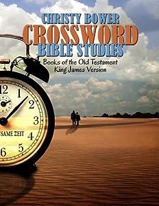 Crossword Bible Studies - Books of the Old Testament: King James Version (Crossword Bible Studies (Themes)) (Volume 1)