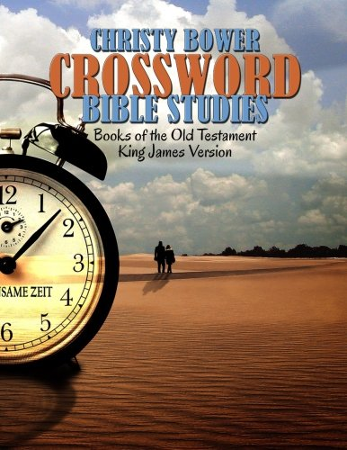 Crossword Bible Studies - Books of the Old Testament: King James Version (Crossword Bible Studies (Themes)) (Volume 1)