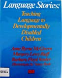 Language Stories, Anne Byrne McGivern and Margery Lewy Rieff, 0381982890