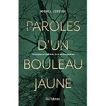 Paroles d'un bouleau jaune: tu n'es pas un individu, tu es un écosystème (French Edition)