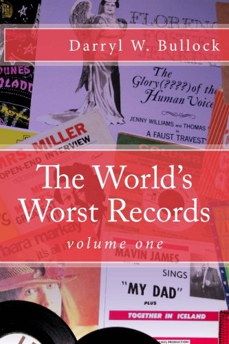 The World's Worst Records: An Arcade of Audio Atrocity