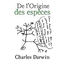 De l'Origine des espèces (Annotated) (French Edition)