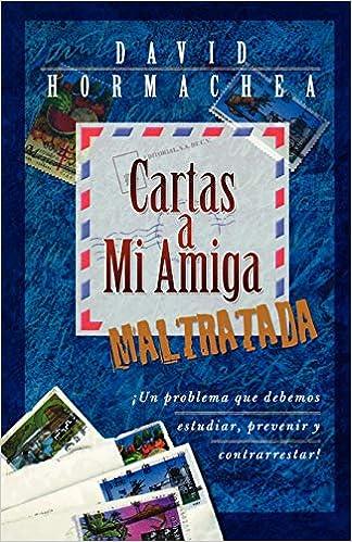 Amazon.com: Cartas a mi amiga maltratada (Spanish Edition ...