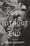 Crisis Without End: The Medical and Ecological Consequences of the Fukushima Catastrophe