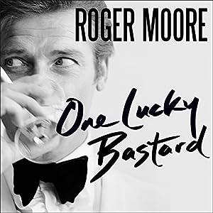 One Lucky Bastard Audiobook