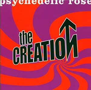 Psychedelic Rose: The Great Lost Creation Album