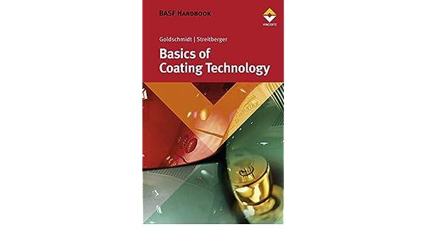 BASF Handbook on Basics of Coating Technology: Artur Goldschmidt
