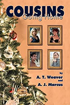 Cousins: Going Home by [Weaver, A T, Marcus, A J]