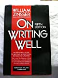 On Writing Well, Zinsser, William K., 0062715879