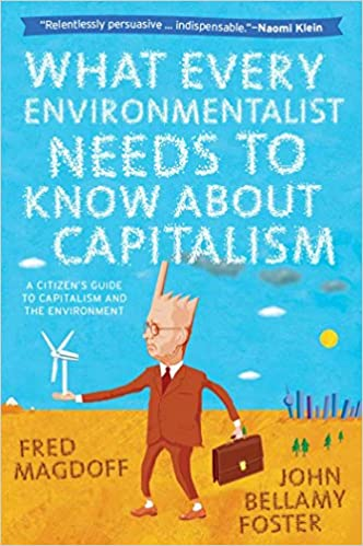 !HOT! What Every Environmentalist Needs To Know About Capitalism. review Business medio cuenta guests player