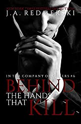 Behind The Hands That Kill (In The Company Of Killers Book 6)