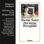 Der letzte Weynfeldt | Martin Suter