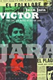 Front cover for the book Victor: Life and Music of Victor Jara by Joan Jara