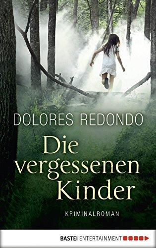 Download Die vergessenen Kinder: Kriminalroman (German Edition) Pdf