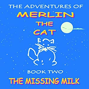 The Missing Milk Audiobook