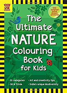 The Ultimate Nature Colouring Book For Kids Add Colour Discover 100 Hand