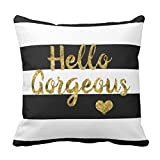 Stripes Housewares Hello Gorgeous Black and White Fancy Decorative Pillow Case Home Decor Square 18 x 18 Inch Pillowcase
