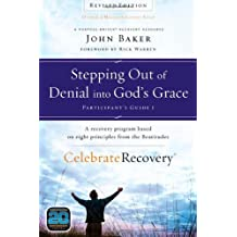 Amazon john baker books biography blog audiobooks kindle stepping out of denial into gods grace participants guide 1 a recovery program based on colourmoves