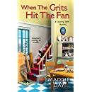 When the Grits Hit the Fan (A Country Store Mystery)
