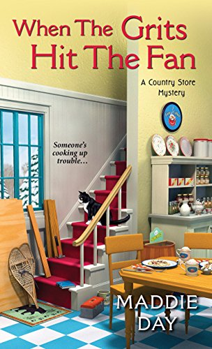 When the Grits Hit the Fan (A Country Store Mystery) cover