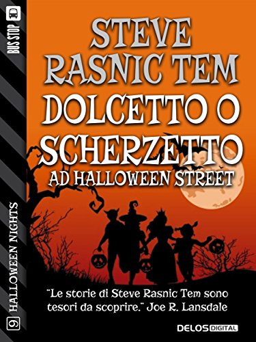 Dolcetto o Scherzetto ad Halloween Street (Halloween Nights) (Italian Edition)