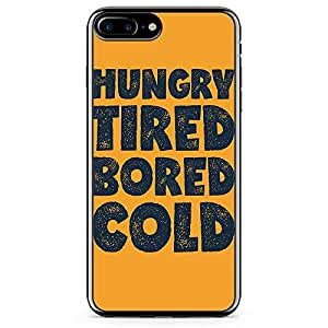 iPhone 7 Plus Transparent Edge Phone Case Funny Phone Case Hungry Phone Case Tired Bored Phone Case Hangry iPhone 7 Plus Cover with Transparent Frame