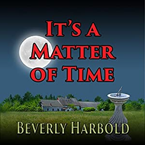 It's a Matter of Time Audiobook