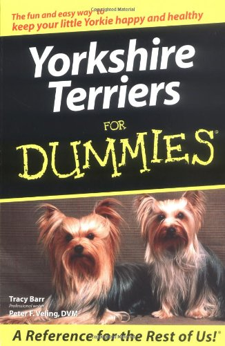 Yorkshire Terriers For Dummies Yorkshire Terriers Life