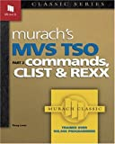 MVS TSO: Commands, CLIST & REXX (Part 2) (Pt. 2)