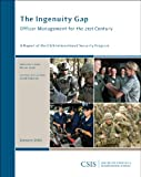 The Ingenuity Gap : Officer Management for the 21st Century, Leed, Maren and Sokolow, David, 0892065966