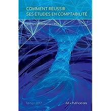 Comment réussir ses études en comptabilité (French Edition)