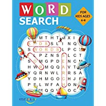 Word Search for Kids Ages 6-8: Large Print Word Search Books for Kids 6-8: Word Search Puzzles for Kids Activities Workbooks age 6 7 8 year olds