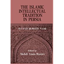 The Islamic Intellectual Tradition in Persia