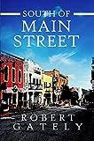 South of Main Street