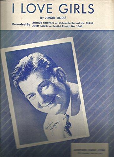 Sheet Music 1952 I Love Girls Arthur Godfrey - Ardmore Stores