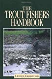 The Trout Fisher's Handbook, Lesley Crawford, 1904057020