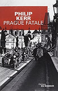 Prague fatale, Kerr, Philip