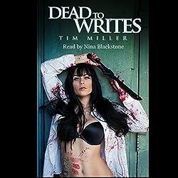 Dead to Writes