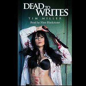 Dead to Writes Audiobook