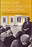 Selected Reprints from Museums, Adults and the Humanities 9780931201073