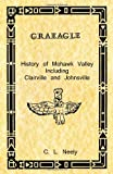 Graeagle - History of Mohawk Valley Including Clairville and Johnsville, C. Neely, 1467918032